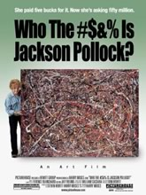 Who the #$&% Is Jackson Pollock?